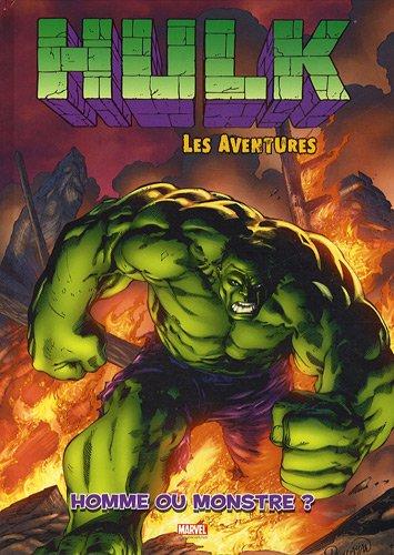hulk les aventures t02: homme ou monstre ?
