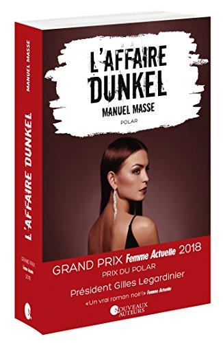 L'affaire Dunkel - Prix du Polar - Prix Femme Actuelle 2018 (Policier)