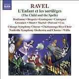 Ravel, Maurice: L'Enfant Et Les Sortileges (Complete Opera) Plus Filler