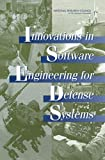 Innovations in Software Engineering for Defense Systems (English Edition)