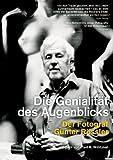 Die Genialität des Augenblicks - Der Fotograf Günter Rössler (DVD)