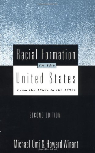 Racial Formation in the United States: From the 1960s to the 1990s (Critical Social Thought)