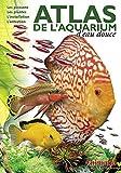ATLAS DE LAQUARIUM DEAU DOUCE