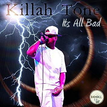 Itz All Bad