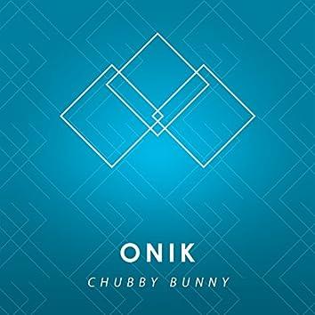 Chubby Bunny - Single