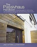 Cotterell, J: The Passivhaus Handbook (Sustainable Building)