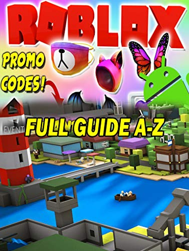 ROBLOX PROMO CODES LIST, GUIDE – LOCATIONS, LIST, Promo Codes List & How To Get ROBLOX (English Edition)
