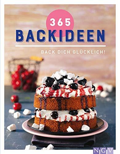 365 Backideen: Back dich glücklich!