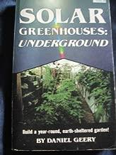 Solar Greenhouses: Underground