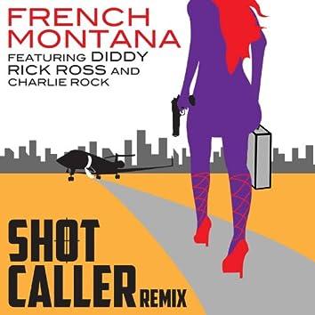 Shot Caller (Remix)