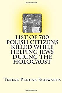 List of 700 Polish Citizens Killed While Helping Jews During the Holocaust