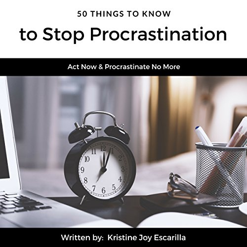 50 Things to Know to Stop Procrastination audiobook cover art