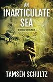 An Inarticulate Sea (A Windsor Series Novel) (Volume 5)