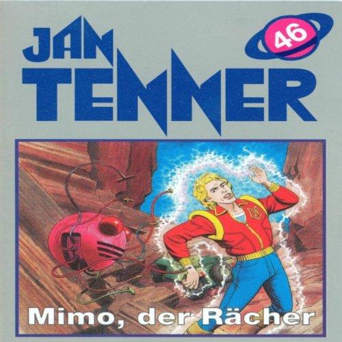 Mimo der Rächer (Jan Tenner Classics 46) Titelbild