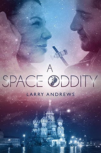 Book: A Space Oddity by Larry Andrews