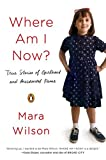 Where Am I Now?: True Stories of Girlhood and Accidental Fame (English Edition)
