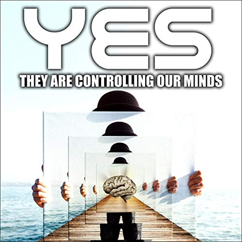 Yes They Are Controlling Our Minds  By  cover art