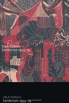 V&A Pattern: Sanderson 1954-74 by Mary Schoeser(2012-04-01)