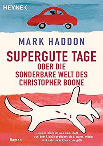 Supergute Tage oder Die sonderbare Welt des Christopher Boone: Roman: 41003
