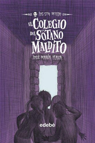 5. EL COLEGIO DEL SÓTANO MALDITO (LOS SIN MIEDO)