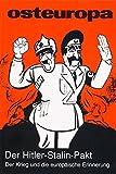 Der Hitler-Stalin-Pakt, Der Krieg und die europäische Erinnerung: Osteuropa - Nr. 7-8, 2009