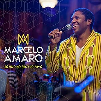 Marcelo Amaro ao Vivo no Beco do Rato, Ep 2 (Ao Vivo)