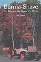 Burma-Shave: The Rhymes, the Signs, the Times