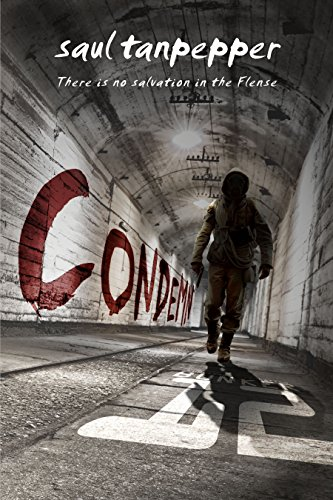 Condemn: The Post-Apocalyptic Thriller (BUNKER 12 Book 2) by [Saul Tanpepper]