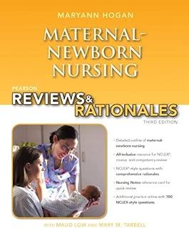 Pearson Reviews & Rationales: Maternal-Newborn Nursing with Nursing Reviews & Rationales (3rd Edition) (Hogan, Pearson Reviews & Rationales Series)