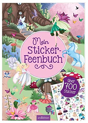 Mein Sticker-Feenbuch: Über 700 Sticker | Stickerheft für Kinder ab 4 Jahren (Mein Stickerbuch)