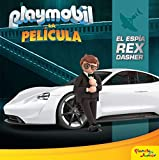 Playmobil. La película. El espía Rex Dasher: Cuento