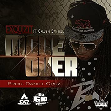 Move over (feat. C Plus & SamYell)