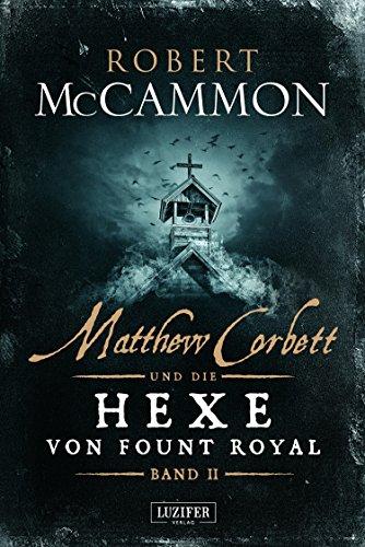 MATTHEW CORBETT und die Hexe von Fount Royal (Band 2): Roman
