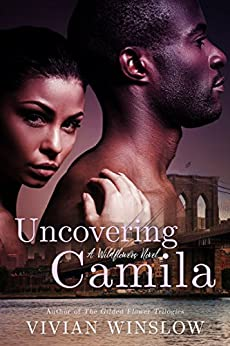 Uncovering Camila (Wildflowers Book 3) by [Vivian Winslow]