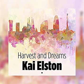 Harvest and Dreams