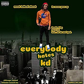 Everybody Hates KD