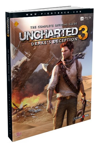 Uncharted 3: Drake's Deception - The Complete Official Guide