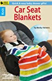 Knit Car Seat Blankets-8 Quick & Easy Baby Shower Gifts-Bonus On-Line Technique Videos Available