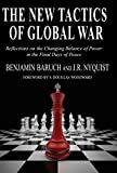 The New Tactics of Global War: Reflections on the Changing Balance of Power in the Final Days of Peace
