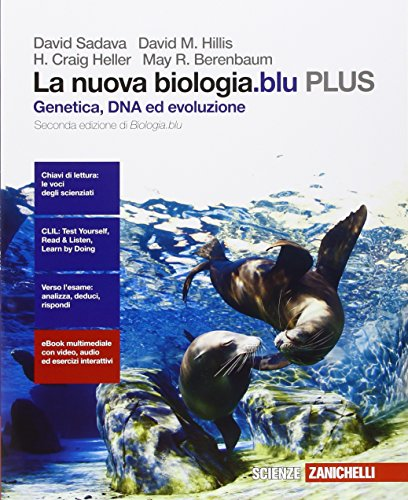 La nuova biologia.blu. Genetica, DNA, ed evoluzione PLUS. Per le Scuole superiori. Con e-book. Con espansione online