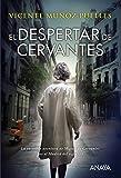 El despertar de Cervantes (LITERATURA JUVENIL (a partir de 12 años) - Narrativa juvenil)