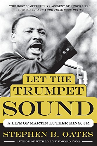 Let the Trumpet Sound: A Life of Martin Luther King, Jr. (P.S.) (The Assassination Of Dr Martin Luther King Jr)