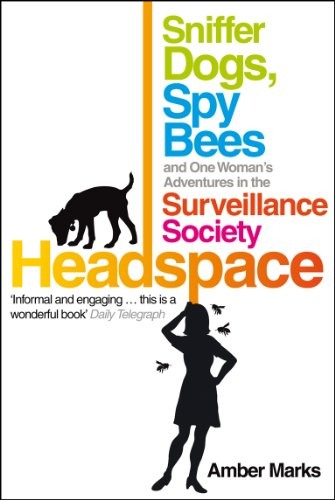 Headspace: Sniffer Dogs, Spy Bees and One Woman