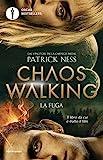 La fuga. Chaos Walking (Vol.)