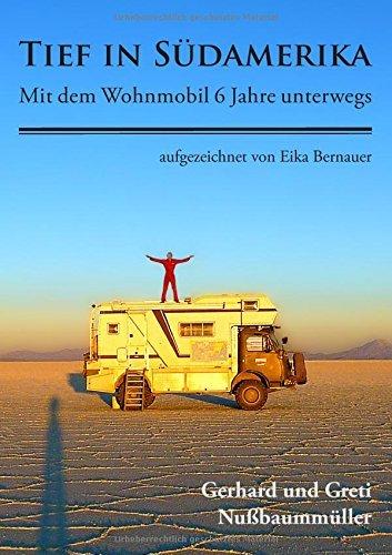 Tief in S??damerika by Gerhard und Greti Nu??baumm??ller (2015-09-22)