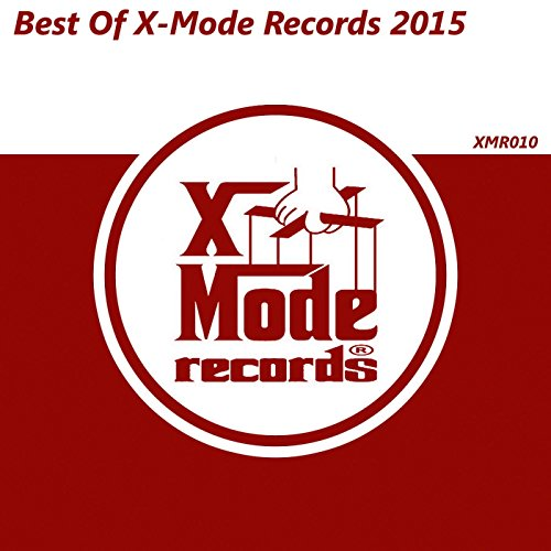 Best Of X-Mode Records 2015