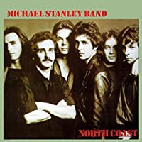 North Coast (Remastered) by Michael Stanley Band