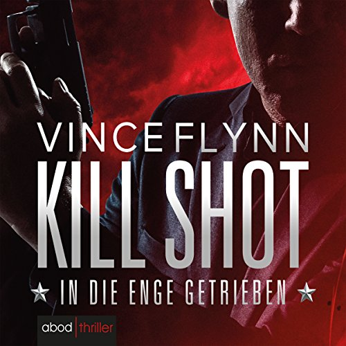 Kill Shot: In die Enge getrieben audiobook cover art