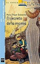 El secreto de la momia / Mummies in the Morning (El Barco De Vapor: La Casa Magica Del Arbol / the Steamboat: Magic Tree H...