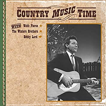 Country Music Time with Webb Pierce, The Winters Brothers, Bobby Lord